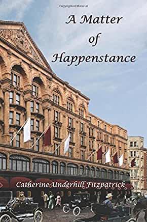 A Matter of Happenstance